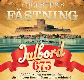 Julbord på Carlstens Fästning i MARSTRAND | Julbordsportalen.se