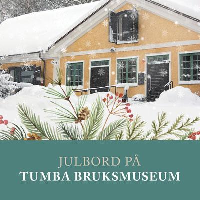 Julbord på Tumba bruksmuseum i TUMBA | Julbordsportalen.se