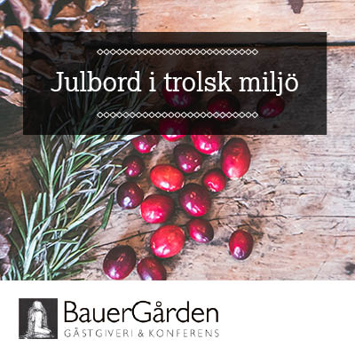 Julbord på Bauergården i GRÄNNA | Julbordsportalen.se